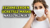 İstanbul'da hangi eczaneler ücretsiz maske dağıtacak?