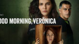 Good Morning Veronica – Netflix